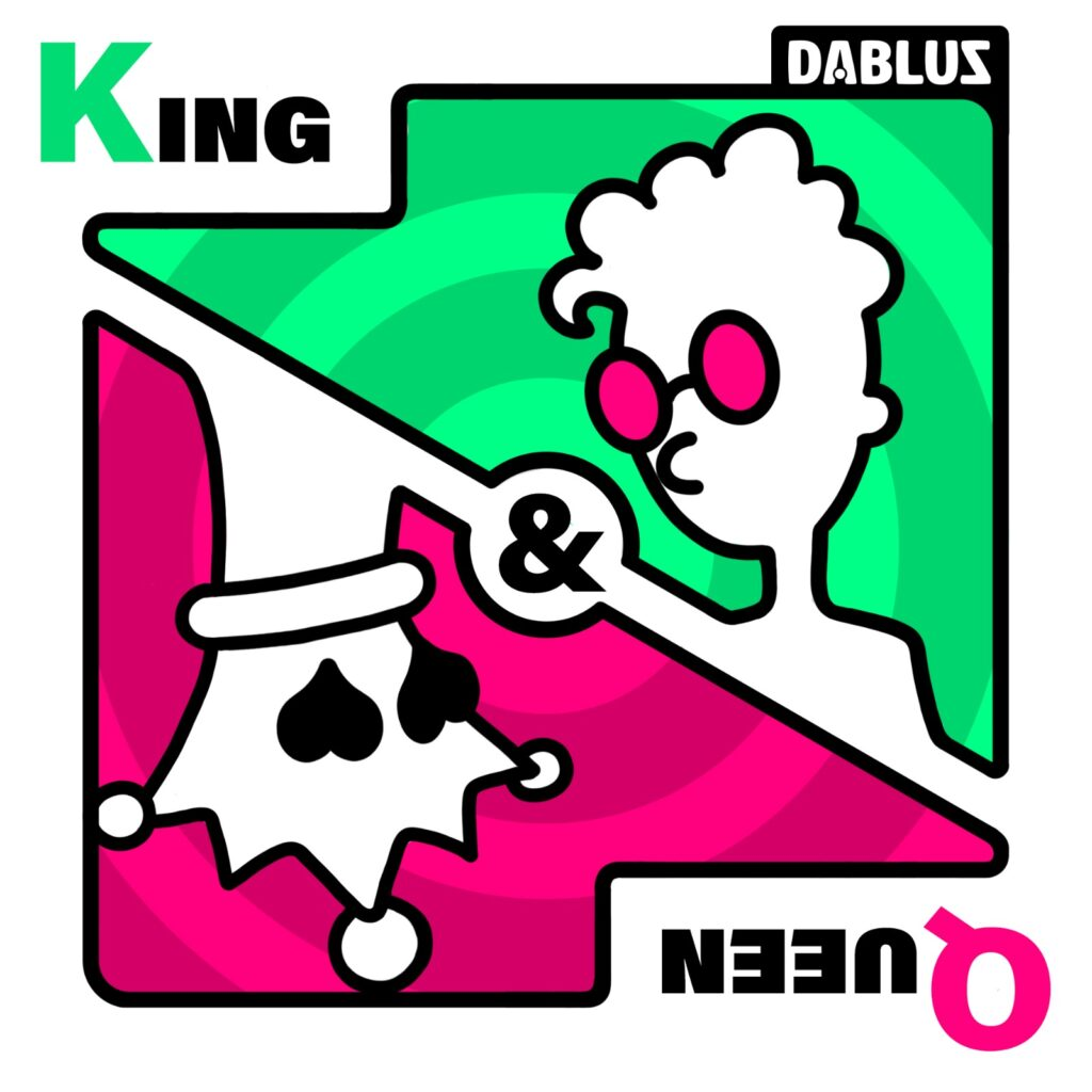 Dabluz - King & Queen